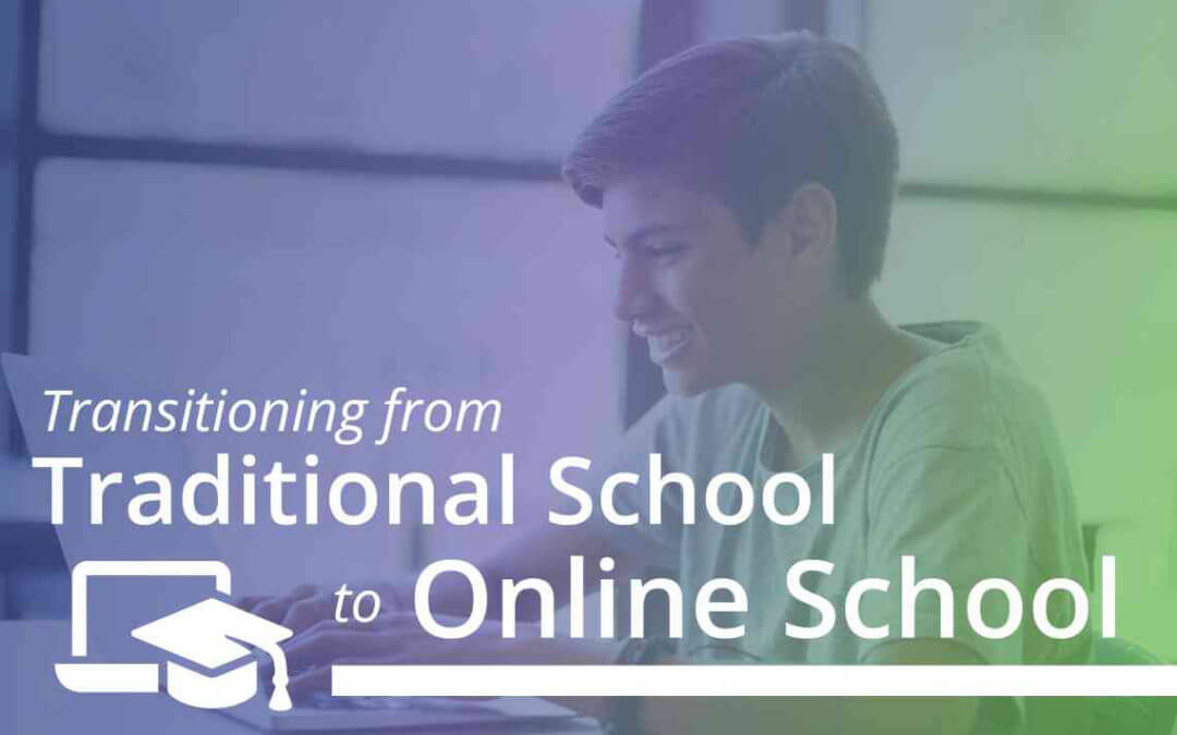 Transitioning from Traditional School to Online School